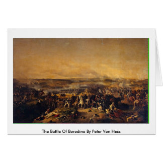 The Battle Of Borodino By Peter Von Hess Greeting Card