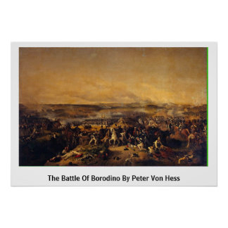 The Battle Of Borodino By Peter Von Hess Print