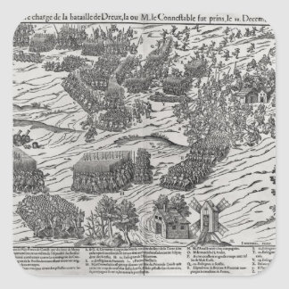The Battle of Dreux, 19th December 1562 Square Sticker
