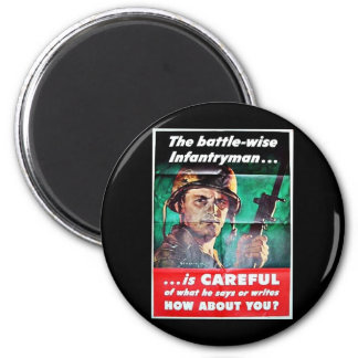 The Battle Wise Infantry Man Magnet