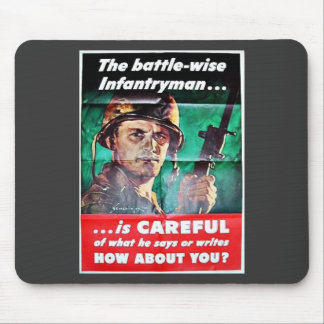 The Battle Wise Infantry Man Mouse Pad