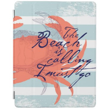 Beach Themed The Beach is Calling I Must Go iPad Smart Cover