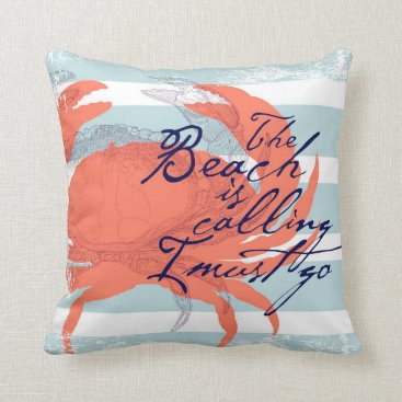 Beach Themed The Beach is Calling I Must Go Throw Pillow