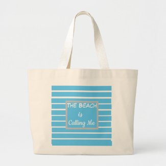 THE BEACH IS CALLING ME tote bag