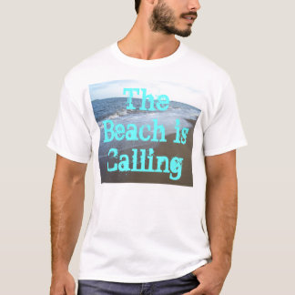 The Beach is Calling Ocean Summer Beach Tshirts