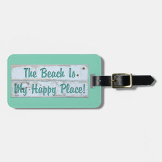 The Beach is My Happy Place Bag Tag