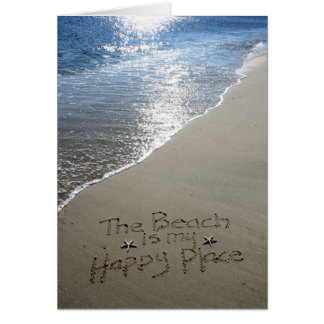 The Beach is my Happy Place Greeting Card