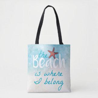 The Beach Is Where I Belong | Tote Bag