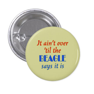 The Beagle Says (Beige Background) Buttons