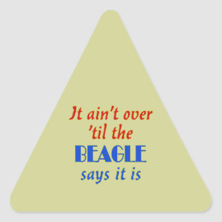 The Beagle Says (Beige Background) Triangle Sticker