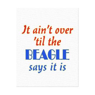 The Beagle Says (Customizable) Canvas Print