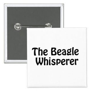 the beagle whisperer 2 inch square button