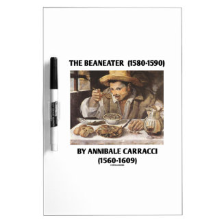 The Beaneater (1580-1590) By Annibale Carracci Dry Erase Board