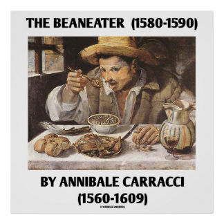 The Beaneater (1580-1590) By Annibale Carracci Poster