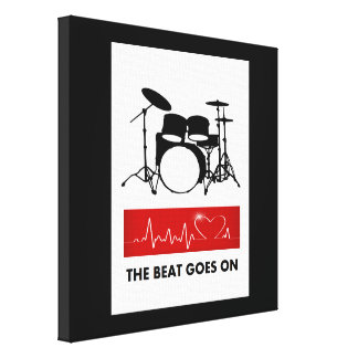 The Beat Goes On - A Drummer's Heart Canvas Print