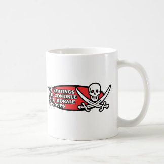 The Beatings Will Continue Until Morale Improves Classic White Coffee Mug