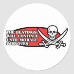 The Beatings Will Continue Until Morale Improves Classic Round Sticker