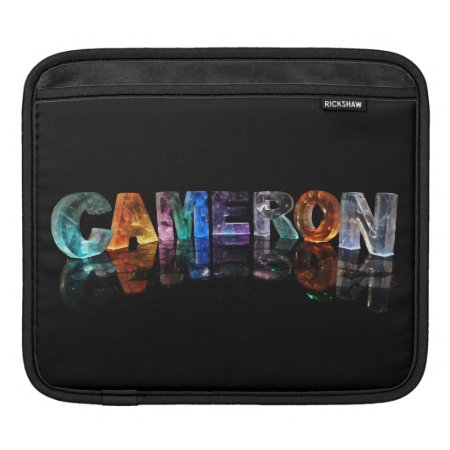 The Beautiful Name Cameron in 3D Lights Sleeves For iPads
