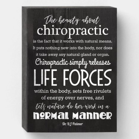 The Beauty About Chiropractic Palmer Quote Wooden Box Sign