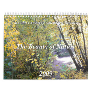 The Beauty of Nature 2009 Calendar