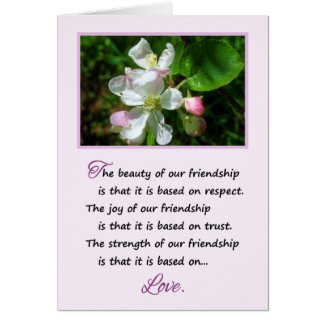 The Beauty of Our Friendship... Card