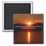 The Beauty of Your Dreams magnet