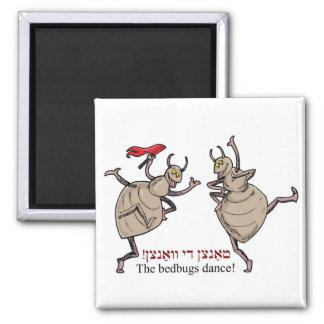 The bedbugs dance! magnet