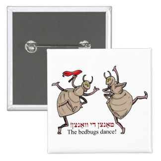The bedbugs dance! pin