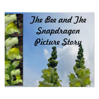 The Bee and the Snapdragons Poster