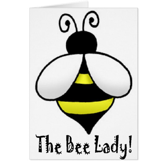 The Bee Lady Card