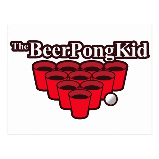 The Beer Pong Kid Came To Win This Thing Postcard