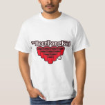 The Beer Pong Kid Came To Win This Thing T-shirt