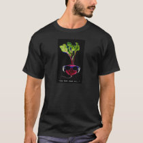 The beet goes on-dark T-Shirt