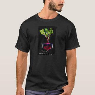 The beet goes on-dark T-Shirt