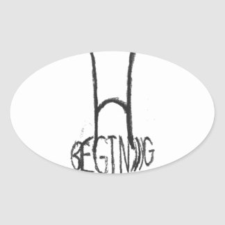 the begining of the end oval sticker