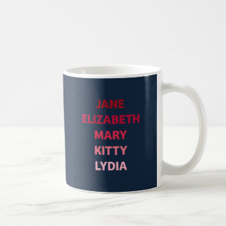 The Bennet Sisters from Pride and Prejudice Coffee Mug
