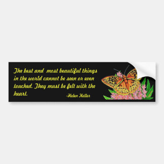 The best and most beautiful things bumper sticker