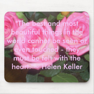 """The best and most beautiful things i... Mouse Pad"