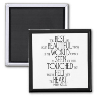 """The Best and Most Beautiful Things"" Magnet"