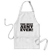 The Best Aunt Ever Adult Apron