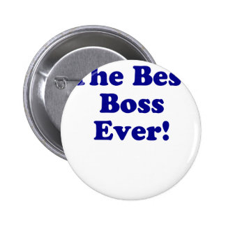 The Best Boss Ever Buttons