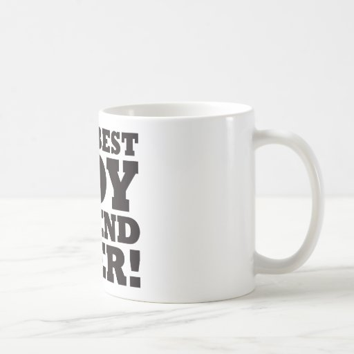 The Best Boyfriend Ever Coffee Mug