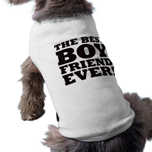 The Best Boyfriend Ever Dog Tshirt