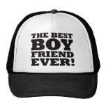 The Best Boyfriend Ever Trucker Hats