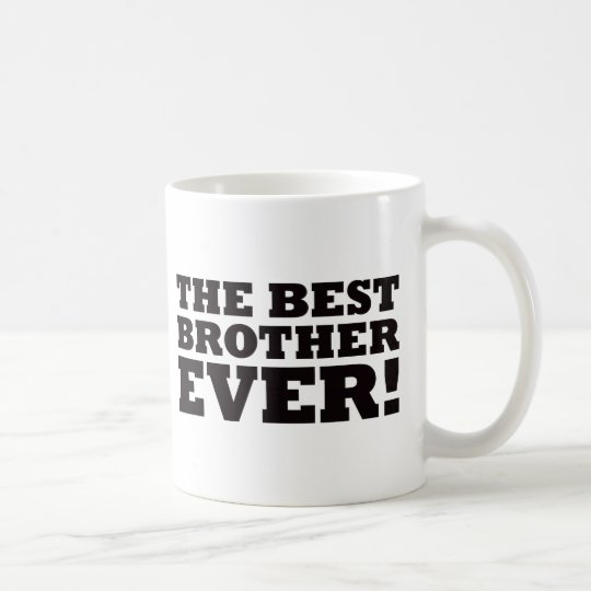 The Best Brother Ever Coffee Mug