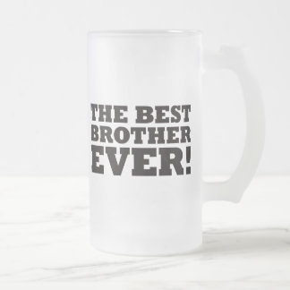 The Best Brother Ever Frosted Glass Beer Mug