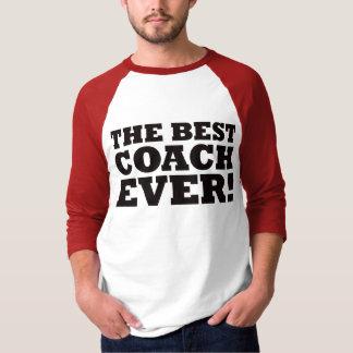 The Best Coach Ever T-Shirt