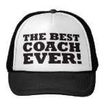 The Best Coach Ever Trucker Hat