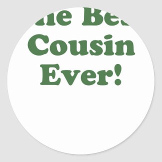 The Best Cousin Ever Classic Round Sticker
