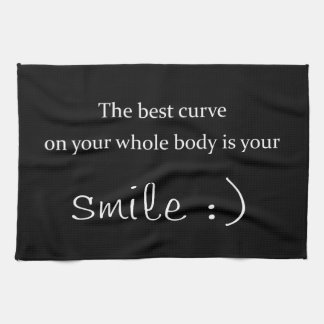the best curve on your whole body is your smile hand towel